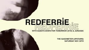 Yellow Banner for Redferrie Down for Tomorrow Gig